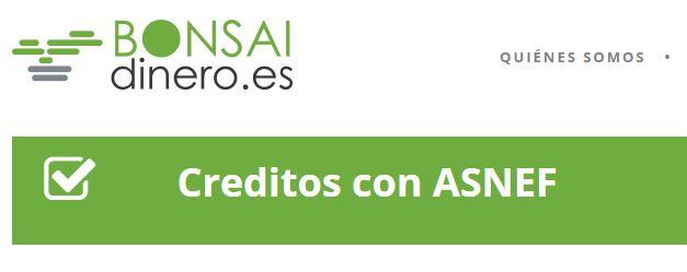 BONSAIdinero créditos y prestamos con ASNEF